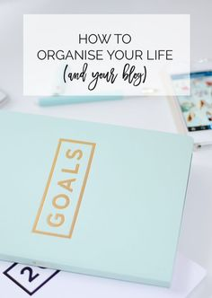 how to organise your life