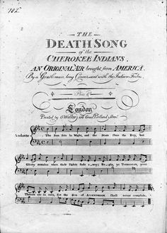 The Death Song of the Cherokee Indians. Written in 1801 in London.