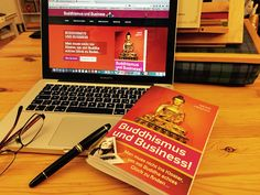 "Just finished the book ""Buddhism and Business"" (Buddhismus und Business) by Meike Herzog. Really enjoyed reading it and like the idea of this book. It is a smart combination of a autobiography and introduction into Buddhism. Written in a modern, honest and open style.  http://www.amazon.de/gp/product/3000484019/ref=as_li_tl?ie=UTF8&camp=1638&creative=6742&creativeASIN=3000484019&linkCode=as2&tag=hengfash-21&linkId=36YGRMQBHFDPTQRW"
