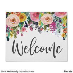 Floral Welcome poster! Add a pop of color to your entryway or living room gallery wall! Pink floral, home decor, sign, wall art, Gracie Lou Room Wall Decor, Living Room Decor, Welcome Poster, Family Room Decorating, Floral Wall Art, Custom Posters, Entryway Decor, Living Room Designs, Gallery Wall