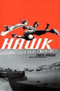 Occupation Skateboarder by Tony Hawk