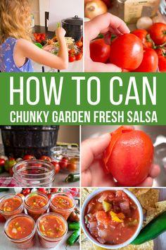 Homemade Canned Salsa, Homemade Chunky Salsa, Canned Tomato Recipes, Salsa Canning Recipes, Tomato Salsa Recipe, Canning Salsa, Fresh Tomato Salsa, Fresh Canned Salsa Recipe, Garden Fresh Salsa Recipe