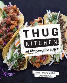 Thug Kitchen #Books #SelfHelp #Psychology #Cookbooks #Fitness