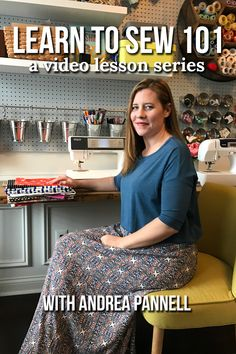 Learn To Sew 101 - video lessons with Andrea Pannell