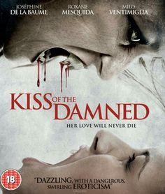 Kiss Of The Damned Horror Movie Vampires