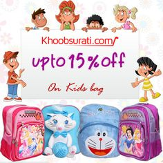 Get upto 15% off on kids bag @ khoobsurati.com http://khoobsurati.com/kids/kid-s-bags