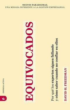 Equivocados // David H. Freedman EMPRESA ACTIVA (Ediciones Urano)