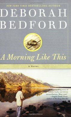 Title: A Morning Like This  Author: Deborah Bedford  Publisher: Faith Words  Copyright Date: 2009-06-10  ISBN: 0446552410  Type: Paperback  Book condition: New $8.99 #BBBBooks #Books #BooksForSale
