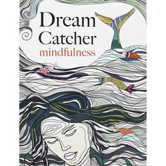 Just £4 Dream Catcher - Mindfulness by Christina Rose | Drawing Books at The Works
