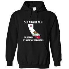 Solana Beach California Its Where My Story Begins! Spec - #tee style #yellow sweater. BUY IT => https://www.sunfrog.com/States/Solana-Beach-California-Its-Where-My-Story-Begins-Special-Tees-2015-1990-Black-13858050-Hoodie.html?68278