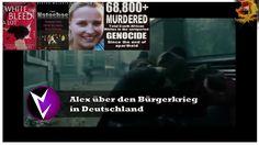 Alex über den Bürgerkrieg in Deutschland