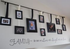 I love this I want to do this on my giant bar wall in the family room!  Get it Family Room - Family Pics - perfect!  Google Image Result for http://4.bp.blogspot.com/-yMqZndEwV5o/Td8fyKnwwuI/AAAAAAAAB8o/W5lc58VVAdM/s1600/DSCN1289.JPG