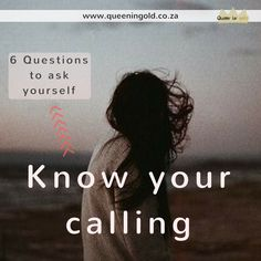Know your calling: 6 questions to ask yourself and 4 things to consider. Questions To Ask, This Or That Questions, Your Calling, Other Woman, Inspire Others, Knowing You, Queen, Blog, Blogging