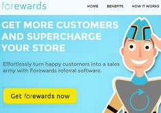 Now Get More Customers With Forewards
