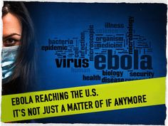 Ebola Reaching the U.S. It's Not Just a Matter of If Anymore