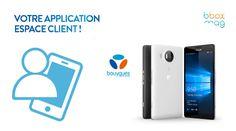 Mise à jour : Espace client Bouygues Telecom Android, Windows 10 - Suivi conso, Facture, infos perso, Forfaits et Mobile, Assistance