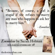 Ahem...interesting idea there! Emmeline is releasing in just four days now!