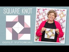 """Make a """"Square Knot"""" Quilt with Jenny Doan of Missouri Star (Video Tutorial) Quilting For Beginners, Quilting Tutorials, Quilting Projects, Quilting Designs, Msqc Tutorials, Quilting Ideas, Star Quilts, Easy Quilts, Quilt Blocks"""