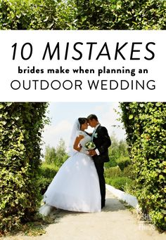 0 Mistakes Brides Make When Planning An Outdoor Wedding