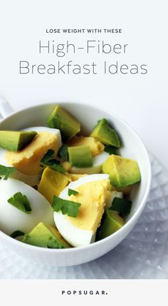 Feel full until lunch with these high-fiber breakfast ideas. Great recipes to help you hit your weight-loss goals!