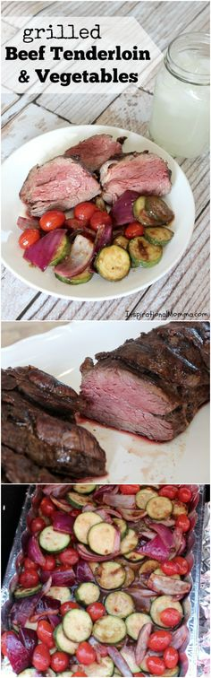 Grilled Beef Tenderloin & Vegetables-So tender and bursting with ...