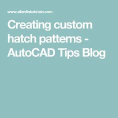 Creating custom hatch patterns - AutoCAD Tips Blog