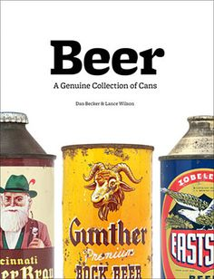 Beer: A Genuine Collection of Cans - CraftBeerTime.com