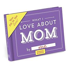 Knock Knock What I Love About Mom Fill In The Love Journal: Knock Knock: 7487993825972: Amazon.com: Office Products