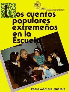 LOS CUENTOS POPULARES EXTREMEÑOS EN LA ESCUELA Photo And Video, Reading, Html, Philadelphia, Folktale, Science, Short Stories, Literatura, School