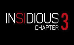 Insidious: Chapter 3 Has been announced.  Currently working on script.  #upcominghorrormovies #horrormovies