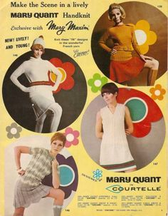 Vintage Mary Maxim catalog 1967 with Mary Quant designs Mary Quant, 60s And 70s Fashion, Mod Fashion, Vintage Fashion, Classic Fashion, Swinging London, Vintage Advertisements, Vintage Ads, 1960s Advertising