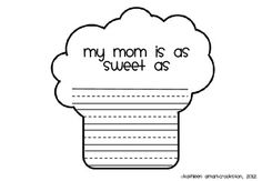 My mom is as sweet as... shaped writing book.