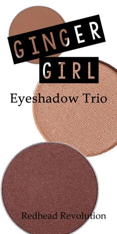 An all-natural, silky smooth trio that will compliment those 'Ginger Girl' features. With three complimentary colors (warm taupe matte, rose gold shimmer, and chocolate velvet shimmer), titanium dioxi