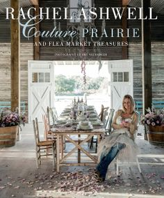 Rachel Ashwell Couture Prairie - A book Review and GIVEAWAY At The Wicker House