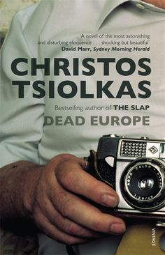 Dead Europe - Christos Tsiolkas