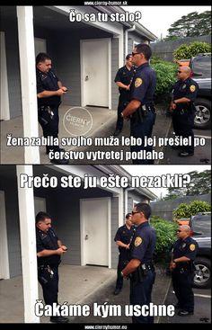 Good Jokes, Funny Jokes, Hilarious, Bude, Police Humor, Funny Police, Chuck Norris, Man Humor, Life Is Beautiful