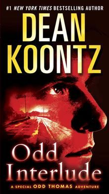 Odd Interlude, Dean Koontz's New York Times bestselling three-part digital series—now in one volume for the first time  THERE'S ROOM AT THE INN. BUT YOU MIGHT NOT…  read more at Kobo.