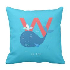 W is for... pillow
