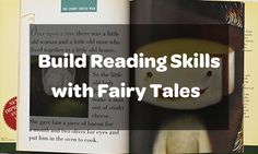 Build Reading Skills with Fairy Tales