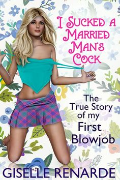 sex & relationships free ebooks download - I Sucked a Married Man's Cock The True Story of my First Blowjob : Now You Can Download The eBook for Free :  www.romance-ebook.info