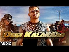 Exclusive: Desi Kalakaar Full AUDIO Song | Yo Yo Honey Singh | Sonakshi Sinha