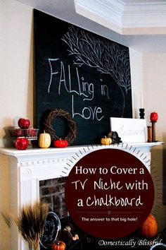 Covering a TV Niche With a Chalkboard