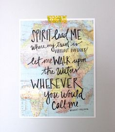 Hillsong Oceans Africa Map Or map in general. I guess I know why I have such a deep love for this song. Give Me Jesus, God Is Good, Gods Love, Inspire Me, Wise Words, Favorite Quotes, Me Quotes, Give It To Me, Encouragement