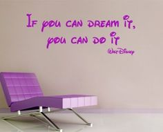 If you can dream it you can do it - Walt Disney Barcelona Chair, Walt Disney, English, Canning, Quotes, Room, Home Decor, Quotations, Bedroom