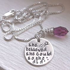She Believed She Could So She Did Hand Stamped Sterling Silver Necklace with Swarovski Crystal