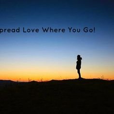 Spread Love Where You Go! #motivationmonday #mondaymotivation #quote #love #postivity #positvequote #motivation #monday Check us out on www.twitter.com/DBpsychology
