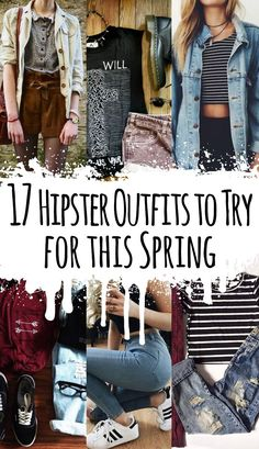 Get a look at these awesome 17 Hipster styled outfits! Perfect for this Spring!