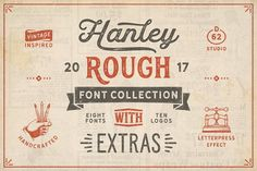 Hanley Rough Font Collection by DISTRICT 62 STUDIO on @creativemarket