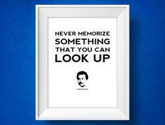 Albert Einstein Quote Poster  never memorize  by MisterMotivate