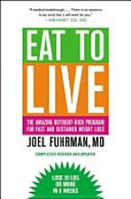 Eat to Live - Joel Fuhrman